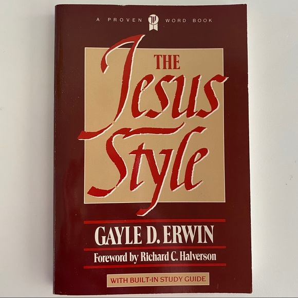 Other - The Jesus style by Gayle D. Erwin